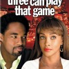 Three Can Play That Game (2007) – Full Movie