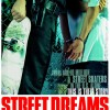 Street Dreams (2009) – Full Movie
