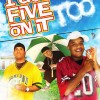 I Got Five on It Too (2009) – Full Movie