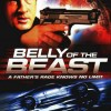 Belly of the Beast (Video 2003) – Full Movie