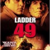 Ladder 49 (2004) – Full Movie