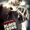 Blood and Bone (2009) – Full Movie