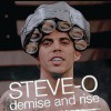 Steve-O: Demise and Rise (2009) – Full Movie