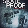 Skate Proof (2012) – Full Movie