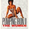 Pumping Iron II: The Women (1985) – Full Documentary