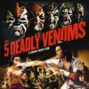 Five Deadly Venoms (1978) – Full Movie