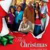 This Christmas (2007) – Full Movie