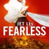 Fearless (2006) – Full Movie