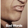 Bad Words (2013) – Full Movie