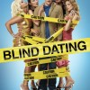 Blind Dating (2006) – Full Movie